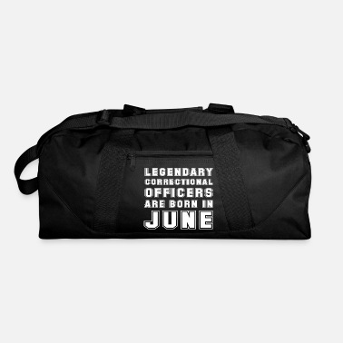 Legendary Legendary Correctional Officers Are Born In June - Duffle Bag