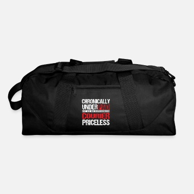 Courier Chronically Underpaid Courier Couriers Carrier - Duffle Bag