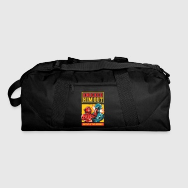 Knock Out Knocked Him Out - Duffel Bag