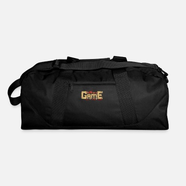 Game Life is a game - Duffle Bag