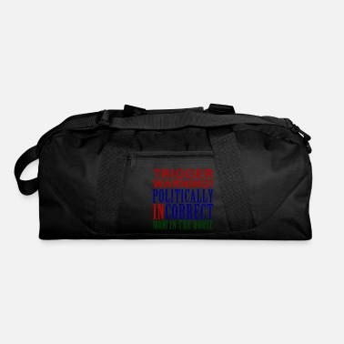 Incorrect Trigger Warning, Politically Incorrect Mom - Duffle Bag