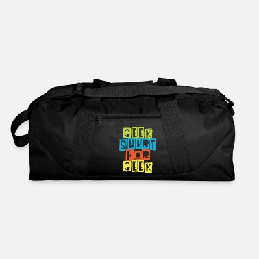 Geek Geek shirt for Geek - Duffle Bag
