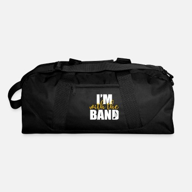 Band Band - I'm with the band - Duffle Bag