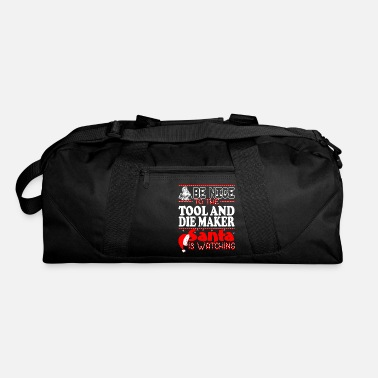 Die Maker Be Nice To Tool And Die Maker Santa Watching - Duffle Bag