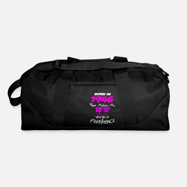 Funny Happy Birthday Shirts For Girls Born in 1946 - Duffle Bag