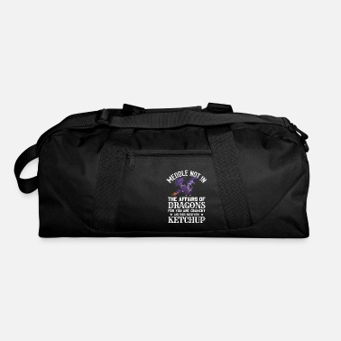 Dragons Lair Meddle Not In The Affairs Of Dragons - Duffle Bag