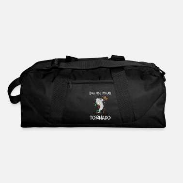 Stormchasers You Had Me At Tornado Funny Severe Weather Pun - Duffle Bag