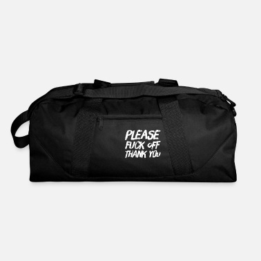 Sister Please Fuck Off Thank You Funny Attitude Gift - Duffle Bag
