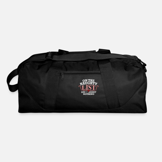 Quotes Bags & Backpacks - On The Naughty List And I Regret Nothing - Duffle Bag black