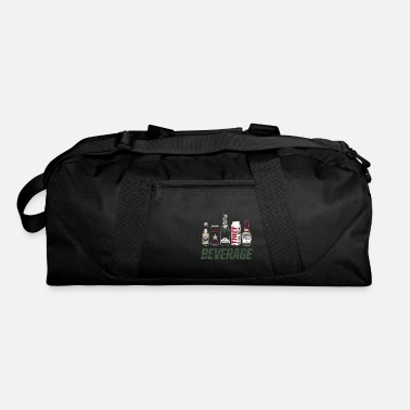 Beverage We Provide... Beverage - Duffle Bag