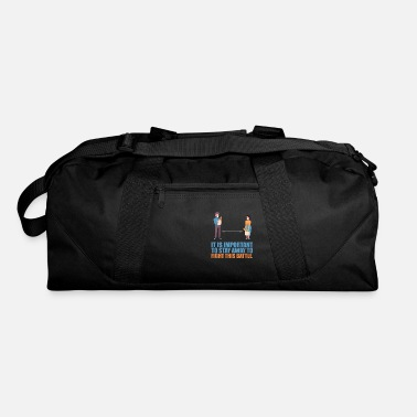 Startup It is important to stay away... - Duffle Bag
