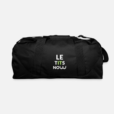 Le Have A Party let it snow - le tits now - Duffle Bag