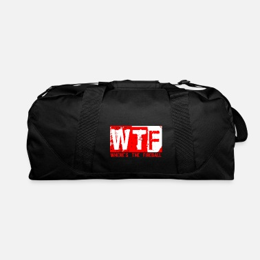 Fireball Whiskey WTF WHERE'S THE FIREBALL trendy college frat party - Duffle Bag