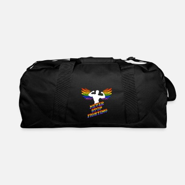 Never Stop Fighting Never Stop Fighting LGBT Muscleman Rainbow - Duffle Bag