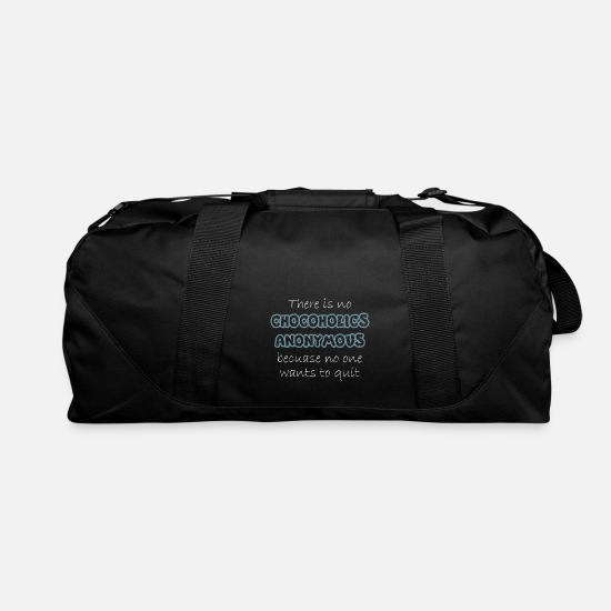 One Night Stand Bags & Backpacks - There No Chocoholics Anonymous Becuase No One Quit - Duffle Bag black