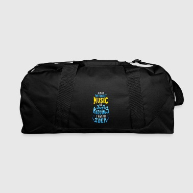 Funny Cool A Day Without Music gift idea design - Duffel Bag