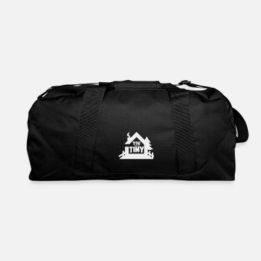 Movement Tiny house movement - Duffle Bag