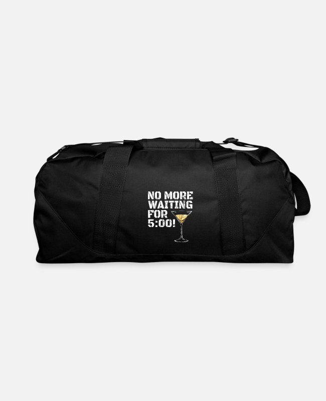 Wine Bags & Backpacks - No More Waiting for 5 - Duffle Bag black