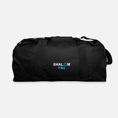 Shalom Shalom Y'All Jew Or Religious Leader Gift - Duffle Bag