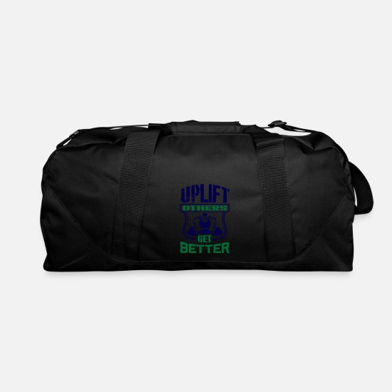 Gym Bags & Backpacks - Uplift others get better - Duffle Bag black