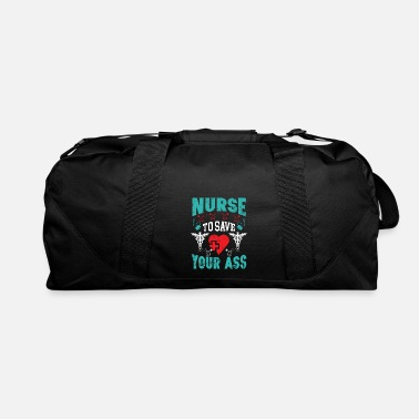 Nurse to Save your Ass - Duffle Bag