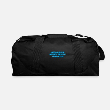 Restroom Once You Give Up Integrity Rest Piece Of Cake - Duffle Bag