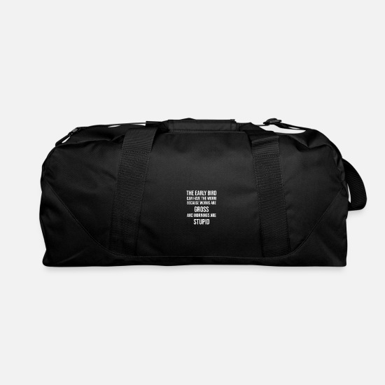 Tired Bags & Backpacks - The early bird can have the worm - Duffle Bag black