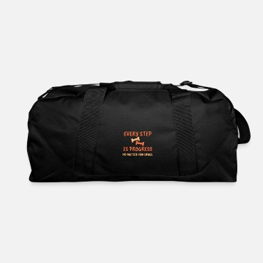 Every step is progress, no matter how small, Weigh - Duffle Bag