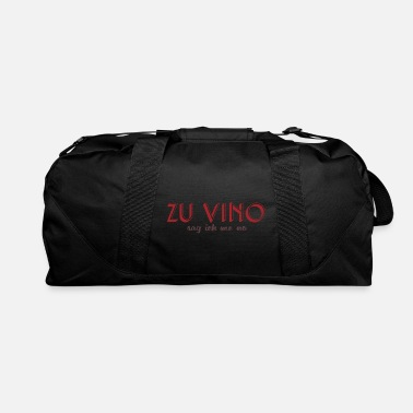 White Wine To wine gift saying party alcohol - Duffle Bag