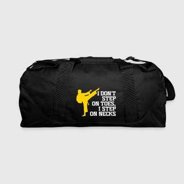 I Don't Step On Toes, I Step On Necks! - Duffel Bag