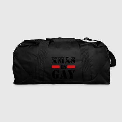 xmas is gay - Duffel Bag