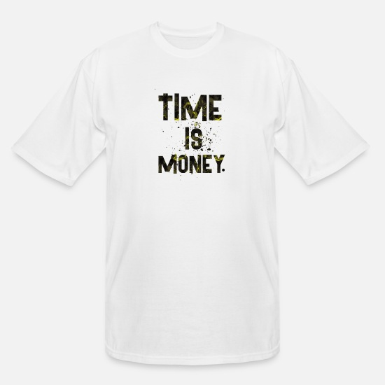 Birthday T-Shirts - TIME IS - Men's Tall T-Shirt white