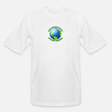 Clean Earth Keep the earth clean - Men's Tall T-Shirt