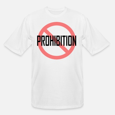 Prohibition Prohibition - Men's Tall T-Shirt