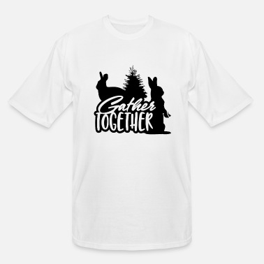 Pine Gather Together Thanksgiving Autumn Fall Bunny - Men's Tall T-Shirt