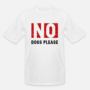 Prohibited Dog Hate - Men's Tall T-Shirt
