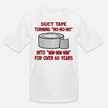 Tape Duct Tape Turning No Into Mm - Men's Tall T-Shirt