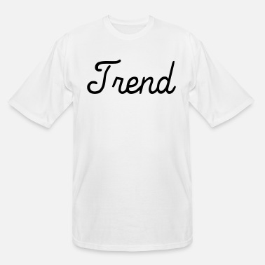Trend Trend - Men's Tall T-Shirt