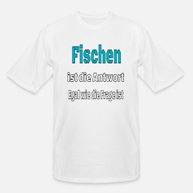 Fishing Fan Fishing Fishing present gift for fish fans - Men's Tall T-Shirt