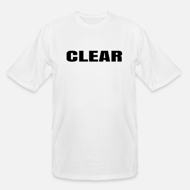 Clear Clear - Men's Tall T-Shirt
