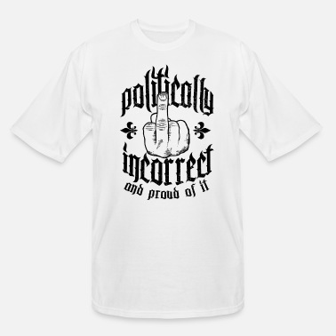 Incorrect politically incorrect - Men's Tall T-Shirt