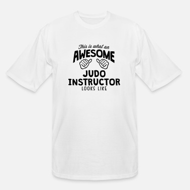 Judo awesome judo instructor looks like - Men's Tall T-Shirt
