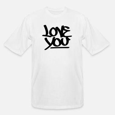 Love You Love You - Men's Tall T-Shirt
