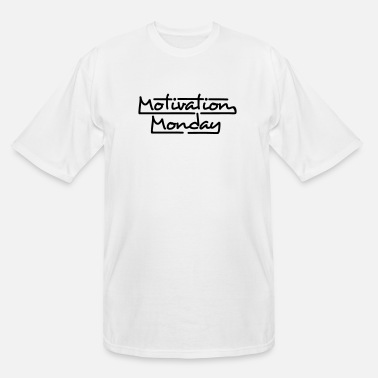 Partymode Motivation Monday - Men's Tall T-Shirt