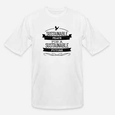 21 sustainable_peace_for_future - Men's Tall T-Shirt