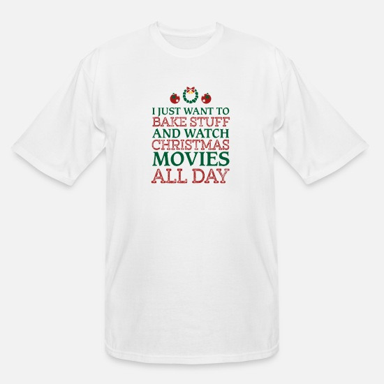 Christmas T-Shirts - I just want to bake stuff shirt - Men's Tall T-Shirt white