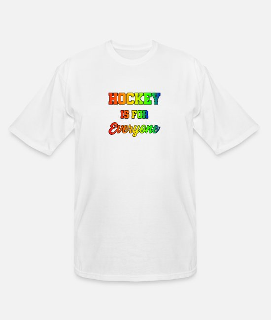 Hockey T-Shirts - Hockey is for everyone - Men's Tall T-Shirt white