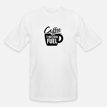 Scent Coffee is work fuel - Men's Tall T-Shirt