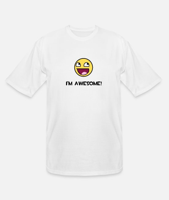 Emoticon T-Shirts - I'm Awesome! Awesome Epic Face Smiley - Men's Tall T-Shirt white