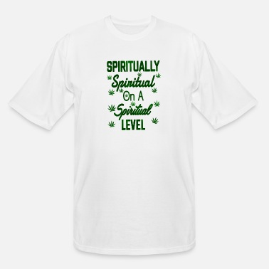 Spiritual Spiritually Spiritual on a Spiritual Level - Men's Tall T-Shirt